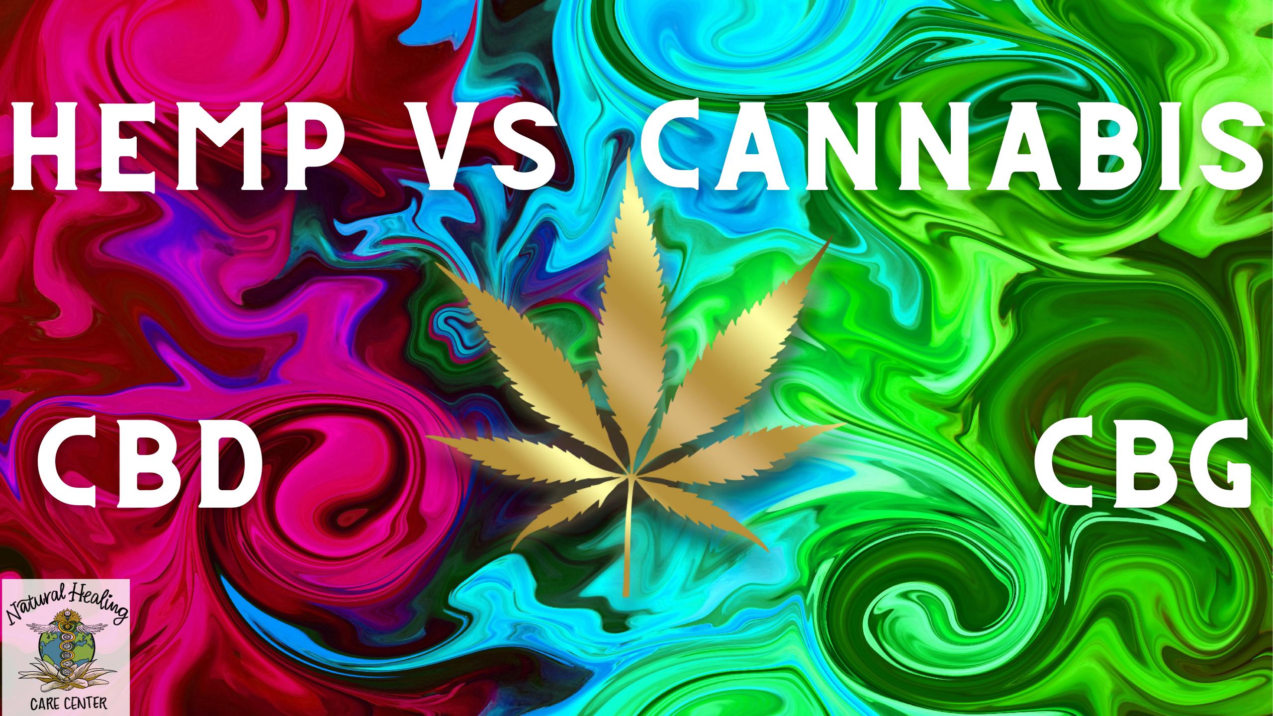 CANNABIS VS HEMP CBD WHAT IS CBC AND CBG