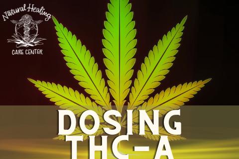 DOSING THCA